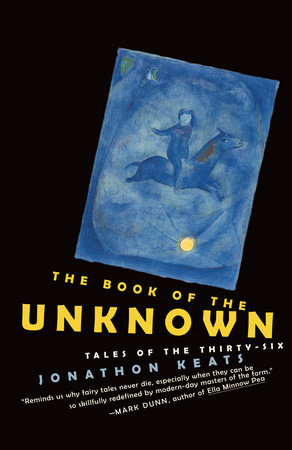 The Book of the Unknown by Jonathon Keats