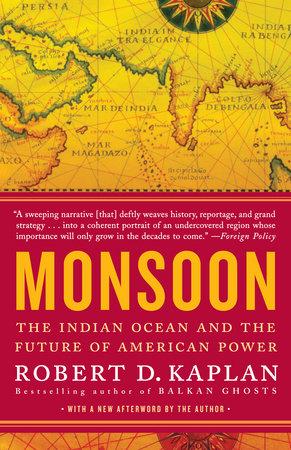 Monsoon by Robert D. Kaplan