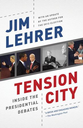 Tension City by Jim Lehrer