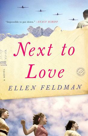 Next to Love by Ellen Feldman