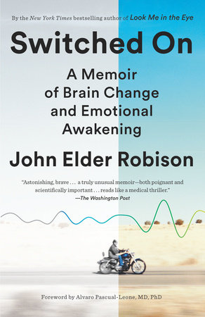 Switched On by John Elder Robison