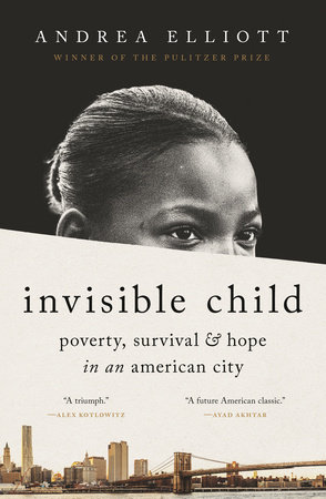 Invisible Child by Andrea Elliott