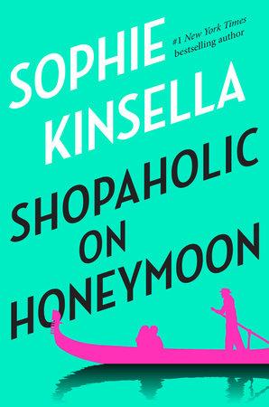 Shopaholic on Honeymoon (Short Story) by Sophie Kinsella
