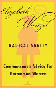 Radical Sanity
