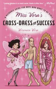 Miss Vera's Cross-Dress for Success
