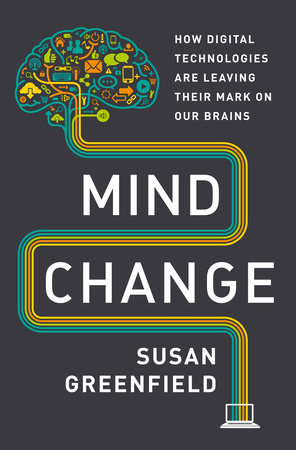 Mind Change by Susan Greenfield