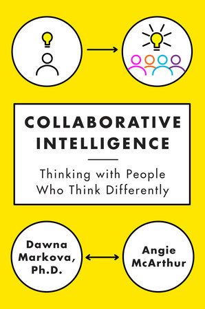 Collaborative Intelligence by Dawna Markova and Angie McArthur