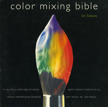 Color Mixing Bible by