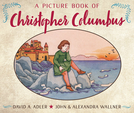 A Picture Book of Christopher Columbus by David A. Adler