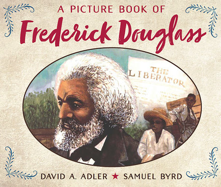 A Picture Book of Frederick Douglass by David A. Adler