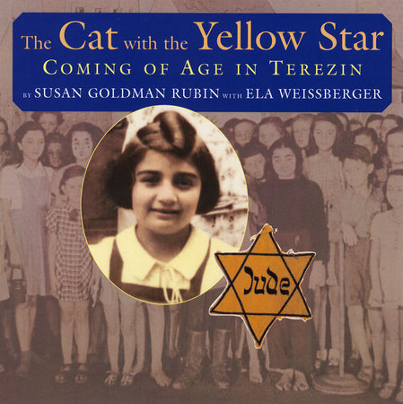 The Cat with the Yellow Star by Susan Goldman Rubin and Ela Weissberger