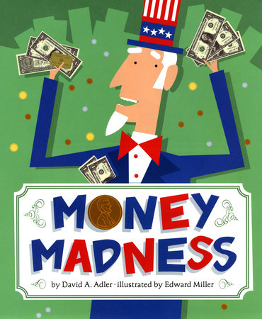 Money Madness by David A. Adler