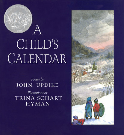 A Child's Calendar by John Updike