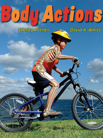 Body Actions by Shelley Rotner