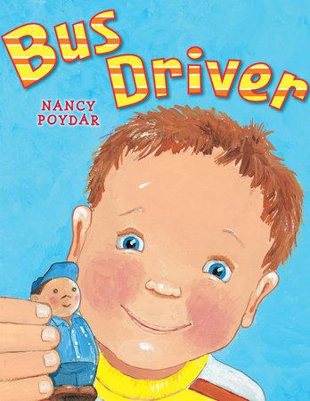 Bus Driver by Nancy Poydar