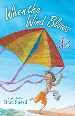 When the Wind Blows by Stacy Clark M.A.