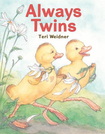 Always Twins by Teri Weidner