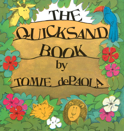 The Quicksand Book by Tomie dePaola