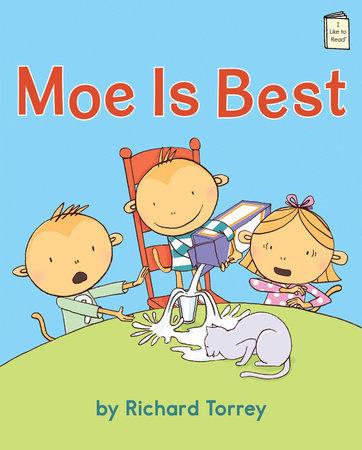 Moe Is Best by Richard Torrey