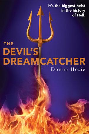 The Devil's Dreamcatcher by Donna Hosie
