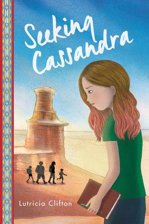 Seeking Cassandra by Lutricia Clifton