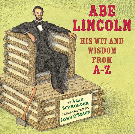Abe Lincoln by Alan Schroeder