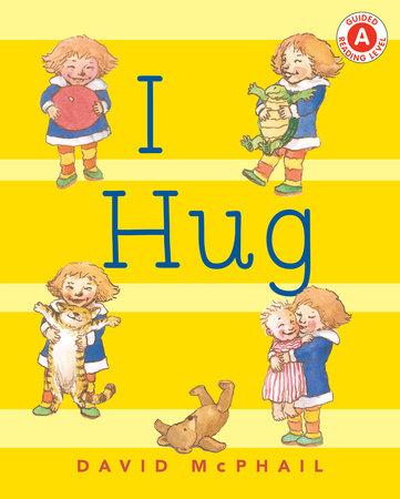 I Hug by David McPhail