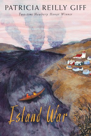 Island War by Patricia Reilly Giff