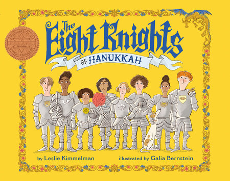 The Eight Knights of Hanukkah by Leslie Kimmelman
