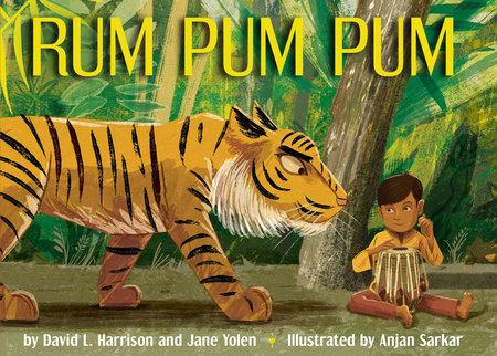 Rum Pum Pum by David L. Harrison and Jane Yolen