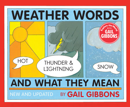 Weather Words and What They Mean (New Edition) by Gail Gibbons