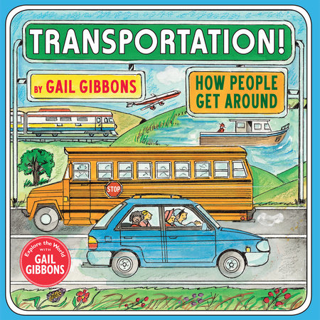 Transportation! by Gail Gibbons