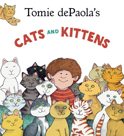 Tomie dePaola's Cats and Kittens by Tomie dePaola