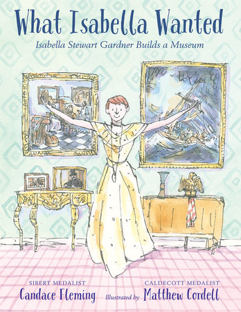 What Isabella Wanted by Candace Fleming