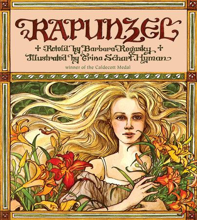 Rapunzel by Barbara Rogasky