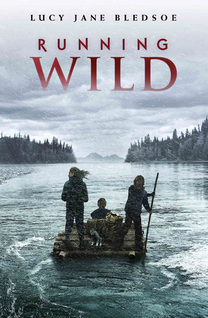 Running Wild by Lucy Jane Bledsoe