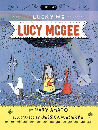 Lucky Me, Lucy McGee by Mary Amato