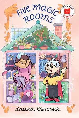 Five Magic Rooms by Laura Knetzger