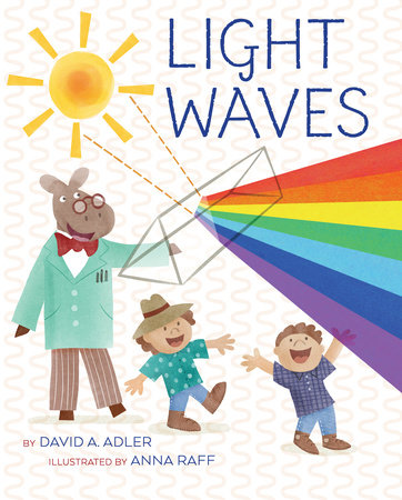 Light Waves by David A. Adler
