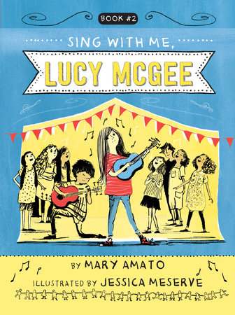 Sing With Me, Lucy McGee by Mary Amato