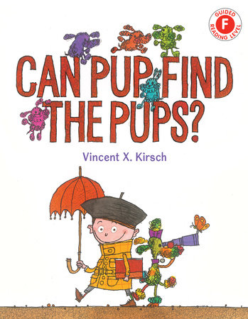 Can Pup Find the Pups? by Vincent X Kirsch