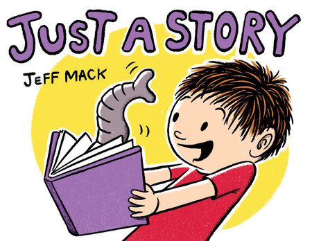 Just a Story by Jeff Mack