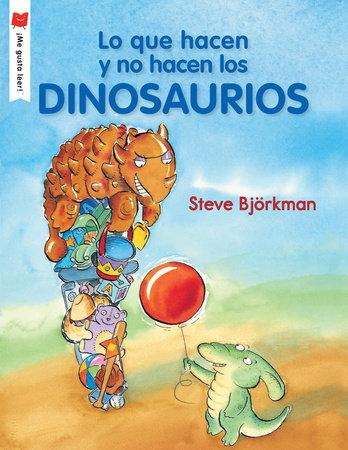 Lo que hacen y no hacen los dinosaurios