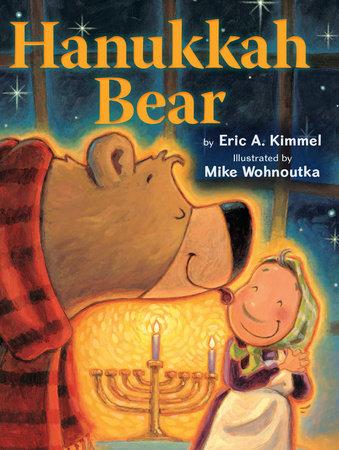 Hanukkah Bear by Eric A. Kimmel