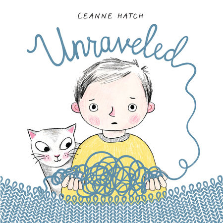 Unraveled by Leanne Hatch