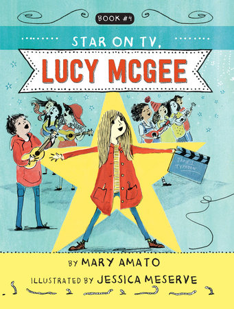 A Star on TV, Lucy McGee by Mary Amato