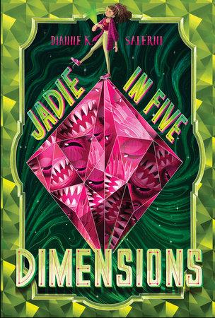 Jadie in Five Dimensions by Dianne K. Salerni