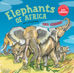 Elephants of Africa (New & Updated Edition)