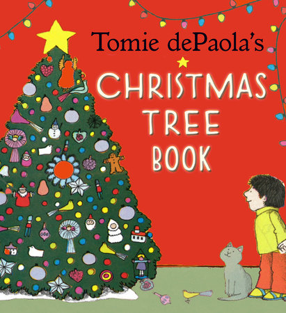 Tomie dePaola's Christmas Tree Book by Tomie dePaola