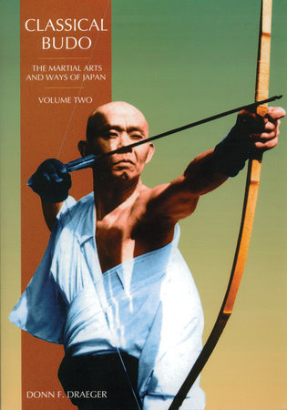 Classical Budo by Donn F. Draeger